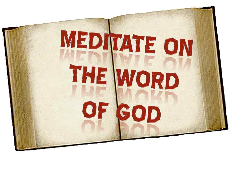 meditate on the word