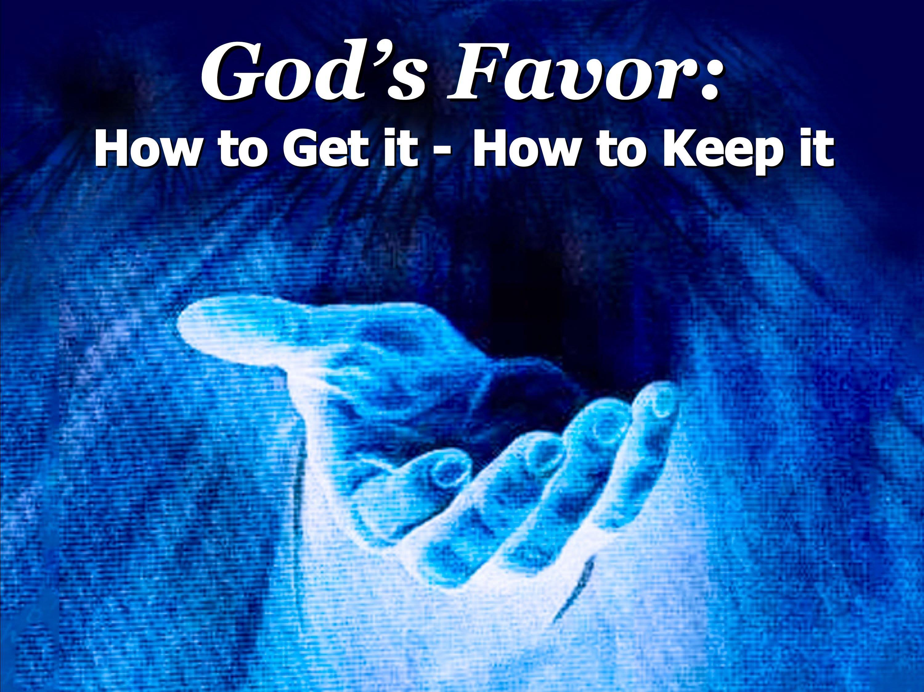gods favor