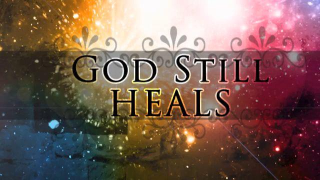 God-still-heals