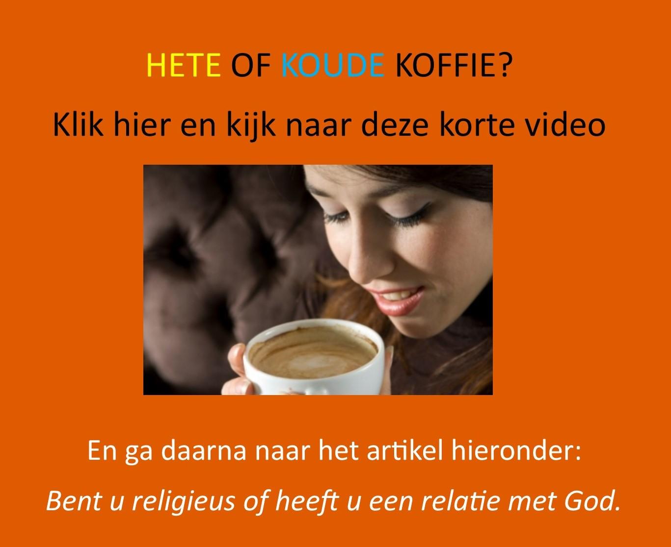 hete of koude koffie