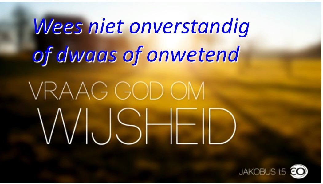 vraag God om wijsheid